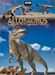Allosaurus - A Walking With Dinosaurs...
