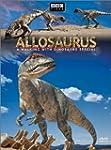Allosaurus: Walking with Dinosaurs Sp...
