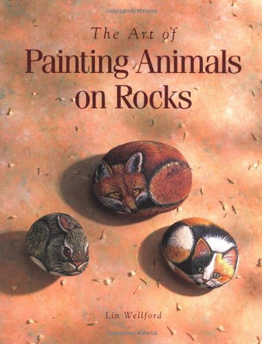 The Art of Painting Animals on Rocks by Lin Wellford (1-Aug-1995) Paperback (Rock Painting Animals compare prices)