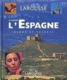 echange, troc Collectif - Aimer l'Espagne : Monde et voyages (1 livre + 1 CD audio)