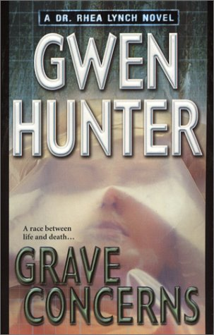 Grave Concerns, GWEN HUNTER