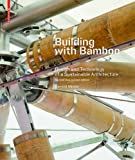 img - for Building with Bamboo: Design and Technology of a Sustainable Architecture book / textbook / text book