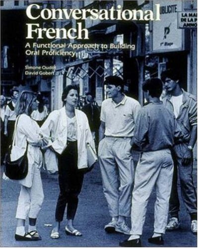 Conversational French: A Functional Approach To Building Oral Proficiency front-1030998
