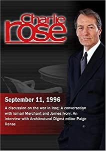 Charlie Rose with Fareed Zakaria, Judith Miller & Geoffrey Kemp; Ismail Merchant & James Ivory; Paige Rense (September 11, 1996)