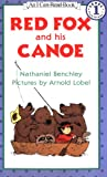 Red Fox and His Canoe (I Can Read Series)