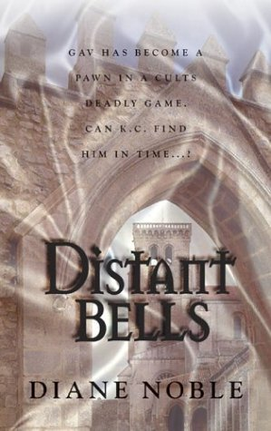 Distant Bells (Alabaster Books), Diane Noble