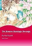 The Kouros Marriage Revenge (Mills & Boon comics)