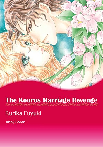 Abby Green - The Kouros Marriage Revenge (Mills & Boon comics)