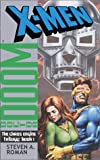 The Chaos Engine: Book 1 (X-Men: Doctor Doom)
