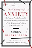The Concept of Anxiety: A Simple Psychologically Oriented Deliberation in View of the Dogmatic Problem of Hereditary Sin