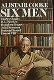 Six Men – Charles Chaplin, H. L. Mencken, Humphrey Bogart, Adlai Stevenson, Bertrand Russell, Edward Viii