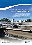 img - for The IBNET Water Supply and Sanitation Blue Book 2014: The International Benchmarking Network for Water and Sanitation Utilities Databook book / textbook / text book