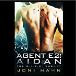 Agent E2: Aidan: The D.I.R.E. Agency, Book 2   Joni Hahn