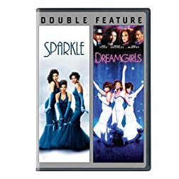 Sparkle / Dreamgirls