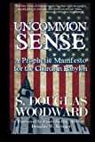 img - for Uncommon Sense: A Prophetic Manifesto for the Church in Babylon book / textbook / text book
