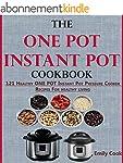 The ONE POT Instant Pot Cookbook: 121...
