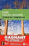 echange, troc Annick de Comarmond - Loin sous les Ravenales