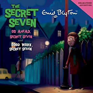 Go Ahead Secret Seven & Good Work Secret Seven Audiobook