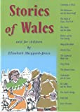 Stories of Wales Told for Children (Short Version)