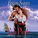 Lady Pirate Audiobook by Lynsay Sands Narrated by Lorna Bennett