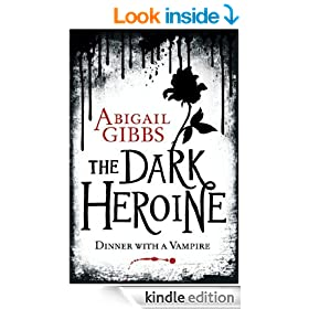 Dinner with a Vampire (The Dark Heroine, Book 1)