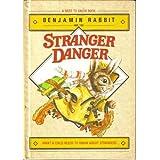 Benjamin Rabbit and the Stranger Danger ~ Irene Keller