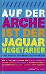 Auf der Arche ist der Jaguar Vegetari...