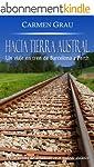 HACIA TIERRA AUSTRAL: Un viaje en tre...