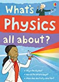 What's Physics All About?: For tablet devices (What's Science All About)