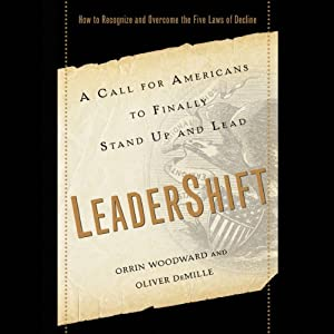 LeaderShift: A Call for Americans to Finally Stand Up and Lead | [Orrin Woodward, Oliver DeMille]