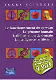 Pack Focus Sciences n�2 en 4 volumes : Le fonctionnement du cerveau ; Le g�nome humain ; L'alimentation de demain ; L'intelligence artificielle