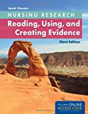 img - for Nursing Research: Reading, Using, and Creating Evidence book / textbook / text book