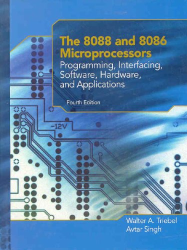 The 8088 and 8086 Microprocessors: Programming,...