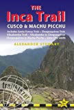 img - for Inca Trail, Cusco & Machu Picchu: Includes Santa Teresa Trek, Choquequirao Trek, Vilcabamba Trail, Vilcabamba To Choquequirao, Choquequirao To Machu ... Inca Trail, Cusco & Machu Picchu) book / textbook / text book