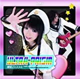 ULTRA-PRISM with イカ娘(金元寿子)「侵略ノススメ☆」