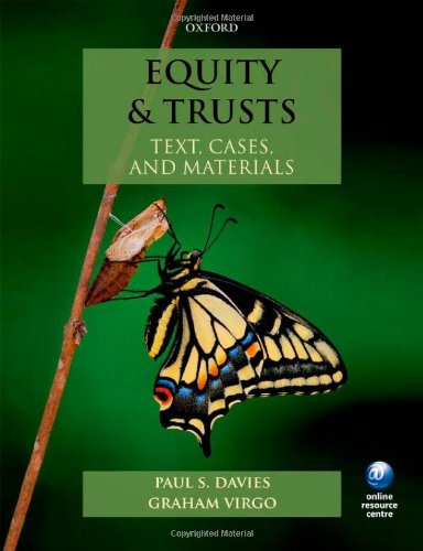 Equity & Trusts: Text, Cases, and Materials