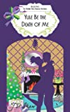 img - for Yule Be the Death of Me (The Vivienne Finch Magical Mysteries Book 2) book / textbook / text book
