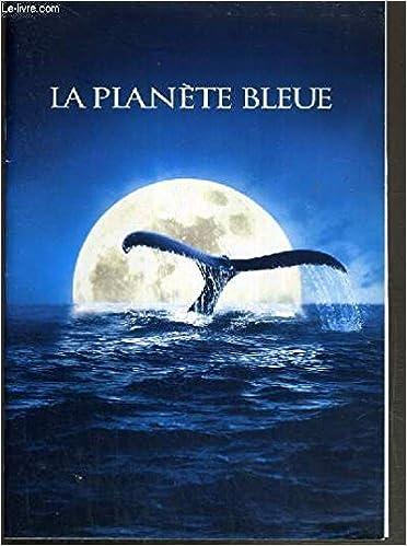 la Planète bleue / Andy Byatt, Alastair Fothergill | Fothergill, Alastair. Monteur