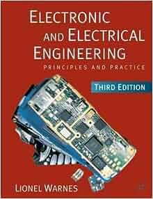 electronic  electrical engineering principles  practice lionel warnes