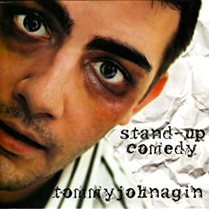 Stand-Up Comedy | [Tommy Johnagin]