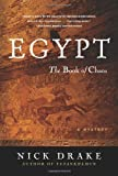 Nick Drake Egypt: The Book of Chaos (Rahotep Detective Trilogy)