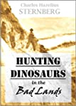 Hunting Dinosaurs  in the Bad Lands o...