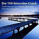Der 100-Sekunden-Coach: Starke Impulse, die deinem Leben eine neue Richtung geben Hörbuch von Patrick Lynen Gesprochen von: Patrick Lynen