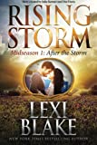 After the Storm: Midseason Episode 1 (Rising Storm)