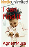 I can find it (I CAN READ SERIES Book 6) (English Edition)
