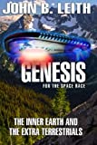 img - for Genesis of the Space Race: The Inner Earth and the Extra Terrestrials book / textbook / text book