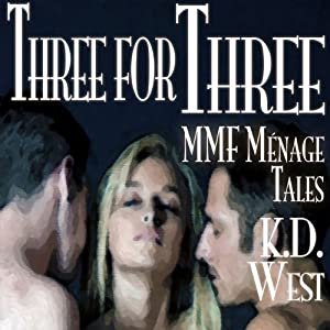 Three for Three: A Trio of Friendly MMF Menage Tales... Plus! (Friendly Menage) Audiobook