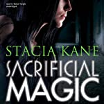 Sacrificial Magic: Downside Ghosts, Book 4 (       UNABRIDGED) by Stacia Kane Narrated by Bahni Turpin