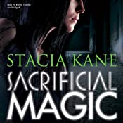 Sacrificial Magic: Downside Ghosts, Book 4 | Stacia Kane
