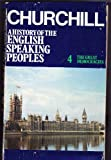 A History of the English Speaking Peoples, Volume 4: The Great Democracies
